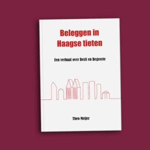 Beleggen in Haagse tieten